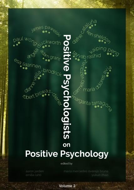 positive psychologists on positive psychology Emilia Lahti